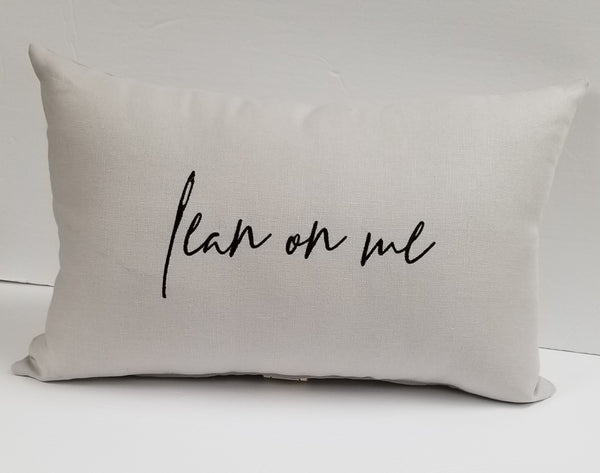 Lean on me  Linen Pillow