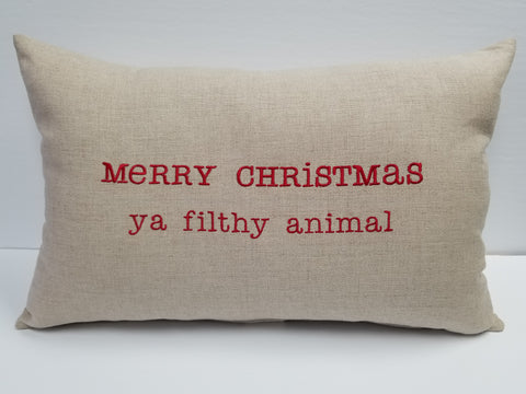 Merry Christmas Ya Filthy Animal Linen Pillow