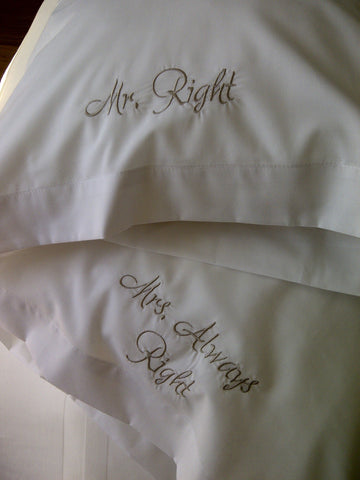Mr. Right/Mrs. Always Right Pillowcase Set