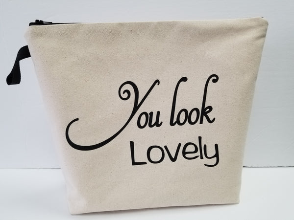 You Look LOVELY Large Pouch Toiletry Bag
