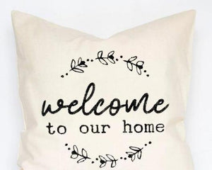 Welcome to our Home Pillow