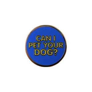 Can I Pet Your Dog Lapel Pin Badge - Minimum Mouse