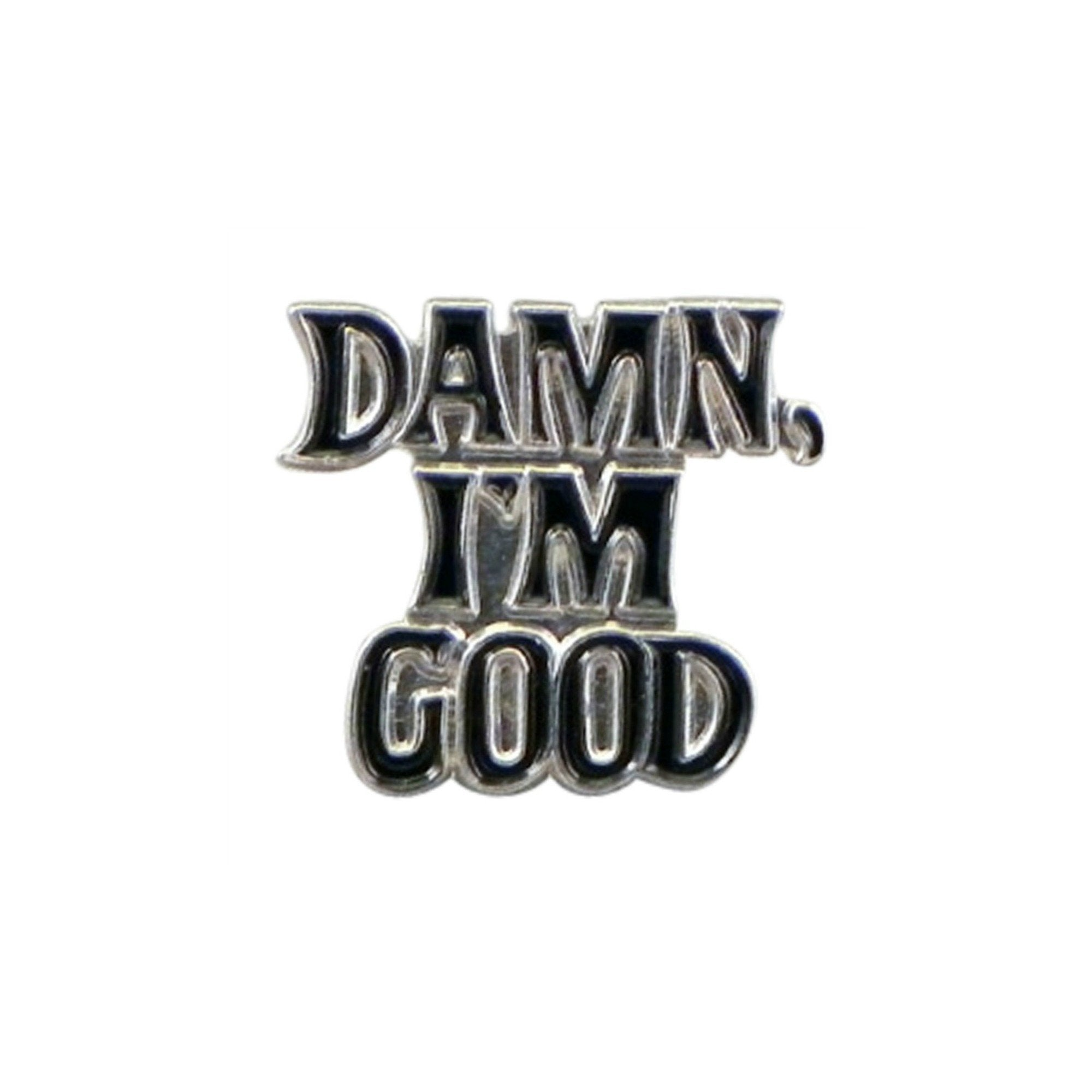 Damn I'm Good Enamel Lapel Pin Badge - Minimum Mouse