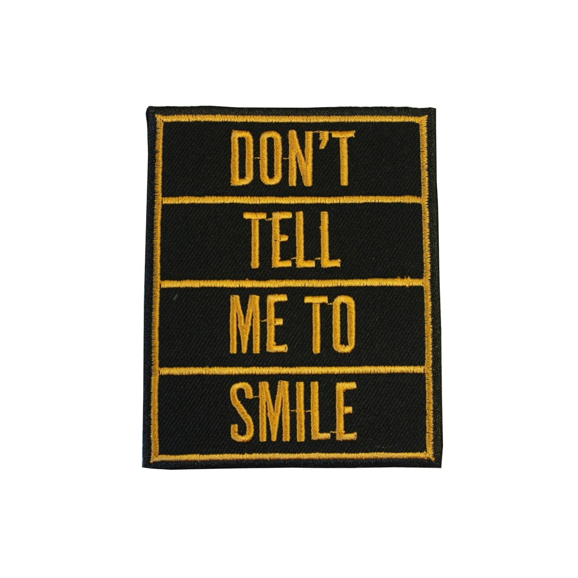 Don't Tell Me To Smile Iron On Patch - Minimum Mouse