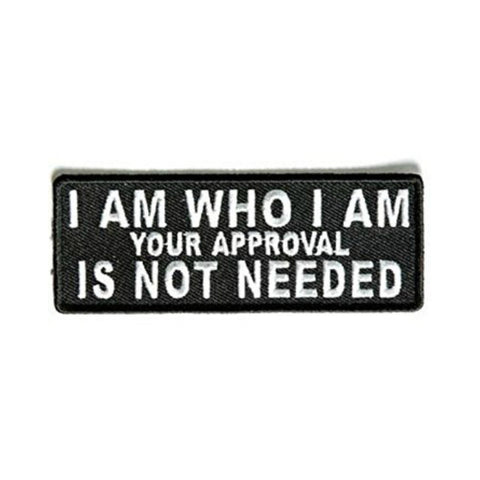 I Am Who I Am Your Approval Is Not Needed Iron On Patch - Minimum Mouse