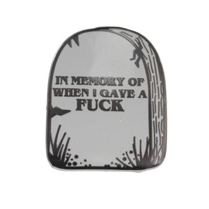 In Memory Of When I Gave A Fuck Tombstone Enamel Lapel Pin Badge - Minimum Mouse