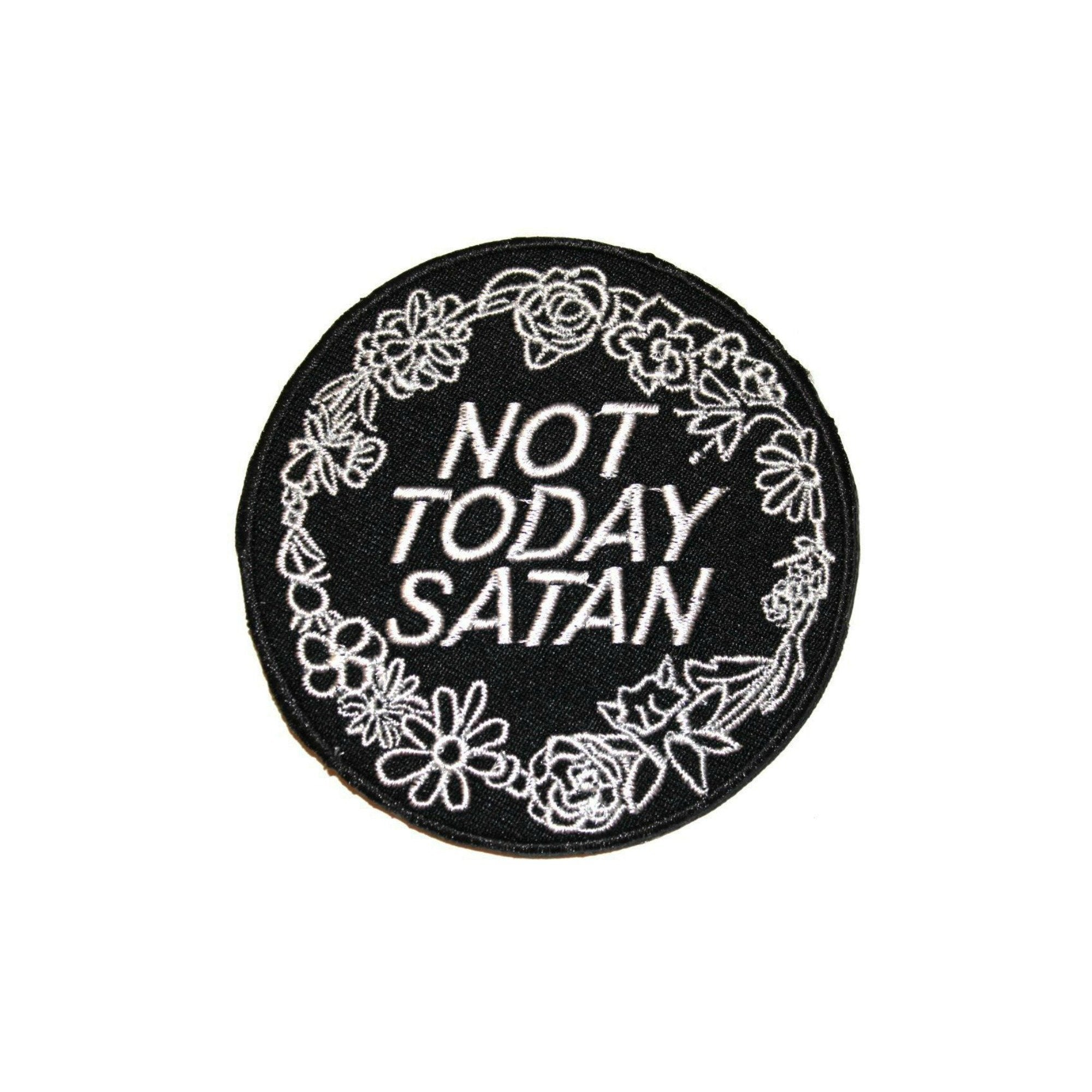 Not Today Satan Iron On Patch Drag Race Bianca Del Rio Floral - Minimum Mouse