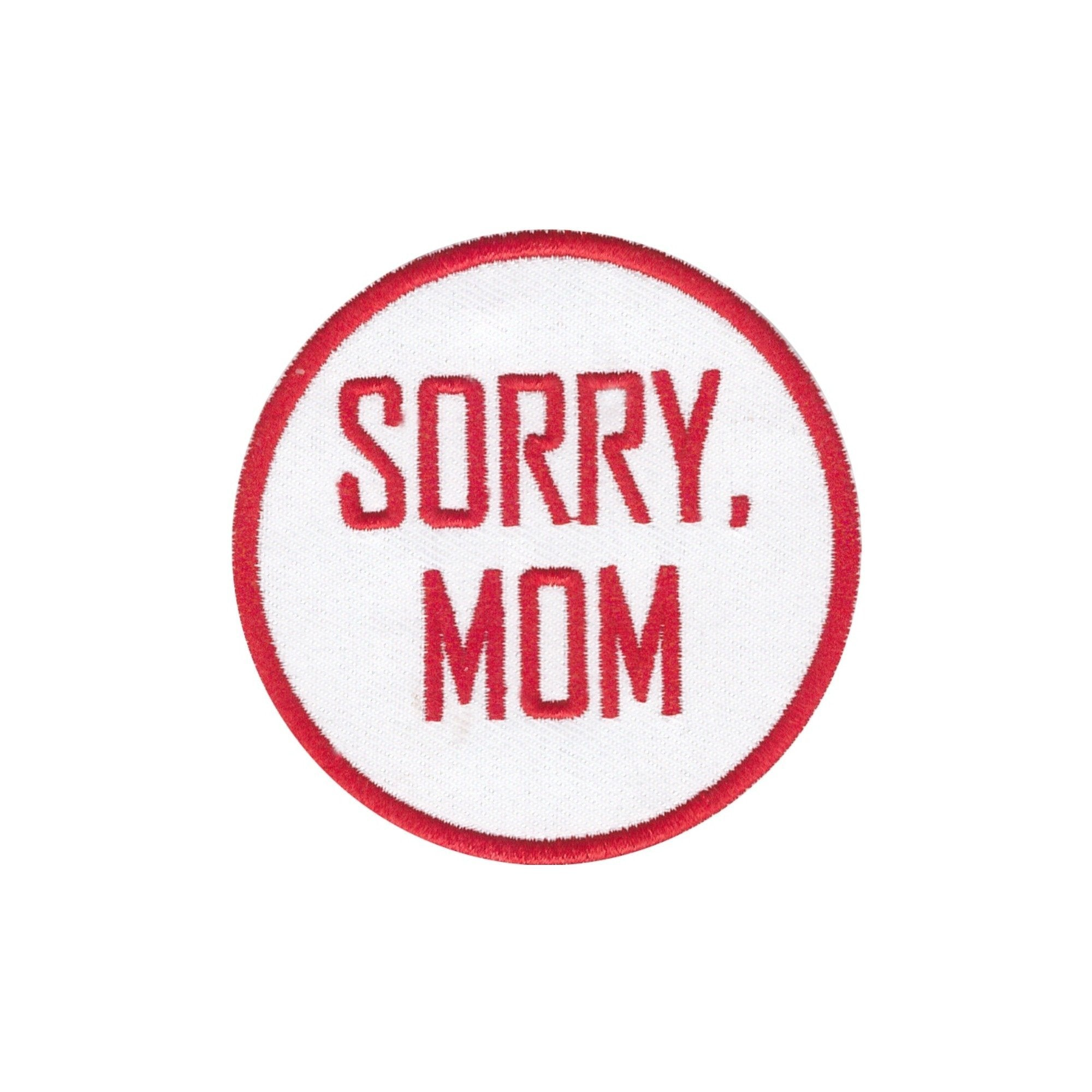 Sorry Mom Iron On Patch - Minimum Mouse