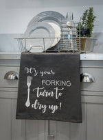 Its your forking... Tea Towel
