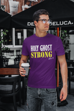 Load image into Gallery viewer, Holy Ghost Strong T-shirt
