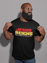 Load image into Gallery viewer, Jesus Reigns T-shirt