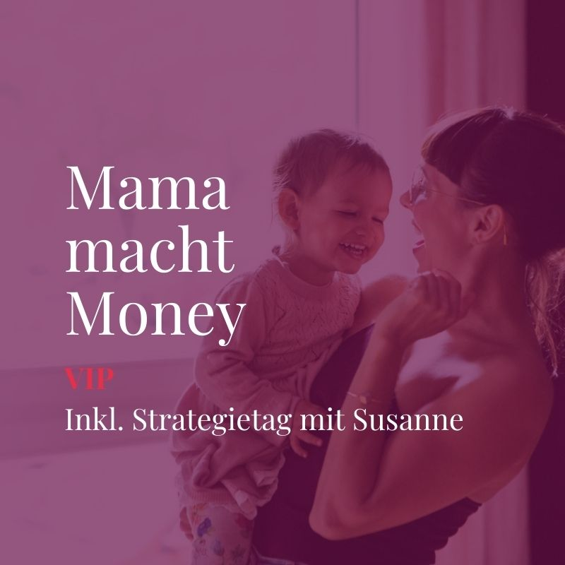 Mama macht Money - VIP