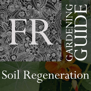 Soil Regeneration Gardening Guide (15 pages)