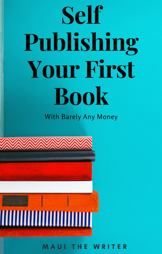 SELF PUBLISHING YOUR FIRST BOOK EBOOK