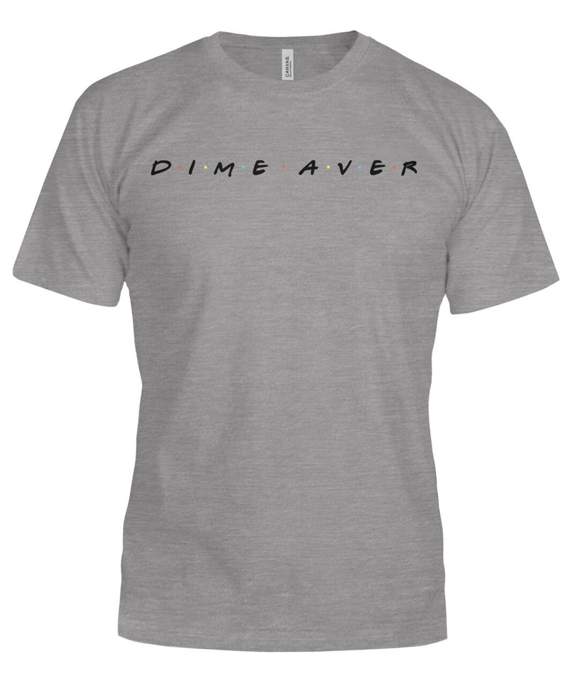 """DIME AVER"" Bella Tees FEMALE"