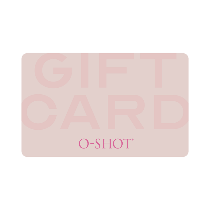 O-Shot® Women Gift Card - O-Shot Women