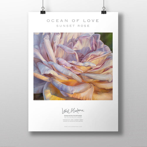 OCEAN OF LOVE, SUNSET ROSE | Poster of the Original Oil Painting by Leslie Montana - Leslie Montana