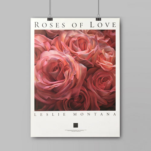 ROSES OF LOVE, POSTER Print of the Original Oil Painting - Leslie Montana
