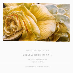 YELLOW ROSE IN RAIN, Giclee Print of the Original Watercolor Painting - Leslie Montana