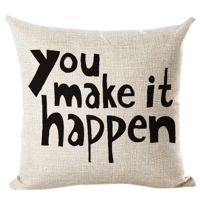 """You Make It Happen"" Cushion"