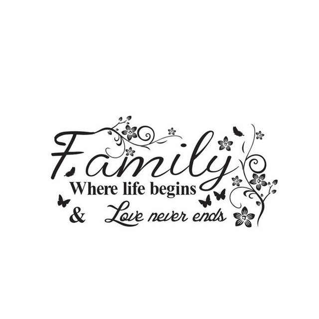 """Family Where life begins & Love never ends"" Wall Sticker"