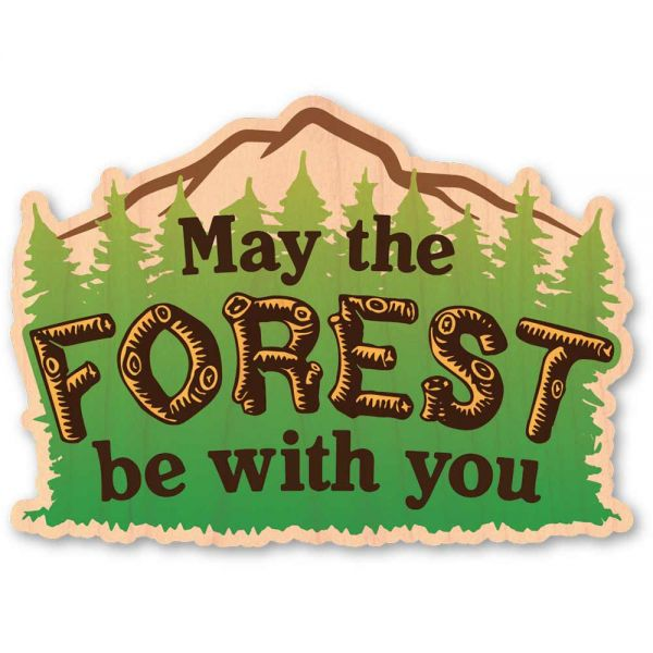 Woodsticker May The Forest Be With You