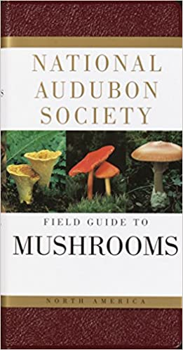 National Audubon Society - Mushrooms North America