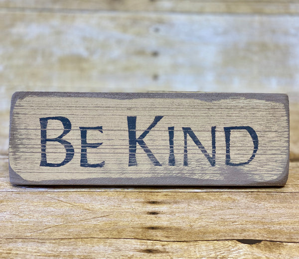 Be Kind Sign (Made In Pennsylvania)
