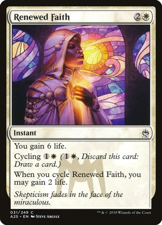Renewed Faith [Masters 25] | Tabletop Cards