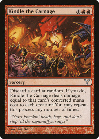Kindle the Carnage [Dissension] | Tabletop Cards
