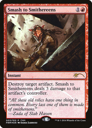 Smash to Smithereens [Friday Night Magic 2016] | Tabletop Cards
