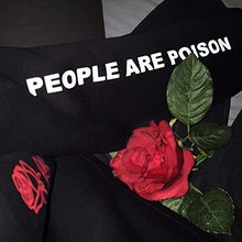 Load image into Gallery viewer, Women's Black Rose Pattern People are Poison Letter Print Black Hoodie Sweatshirt