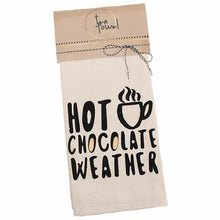 "Load image into Gallery viewer, Chill ""Hot Chocolate Weather"" Towel 961-188"