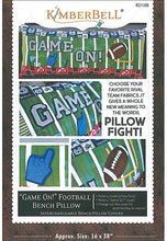 "Load image into Gallery viewer, Kimberbell ""Game On!"" Football Bench Pillow SEWING VERSION"