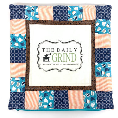 The Daily Grind Finished Pillow Case