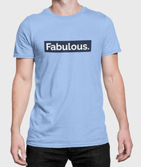 Fabulous Men Graphic Round Neck Cotton T-Shirt