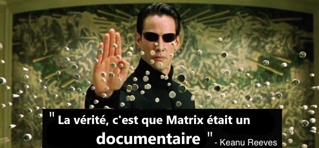 Matrix est un documentaire