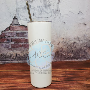 20 oz STRAIGHT Sublimation ready skinny tumbler RTS