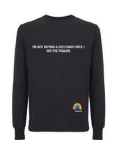 Load image into Gallery viewer, I'm Not Buying a 2021 Diary Jumper - Various Colours - Adult
