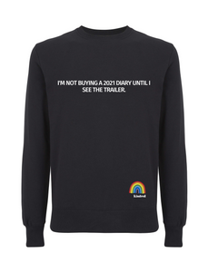 I'm Not Buying a 2021 Diary Jumper - Various Colours - Adult