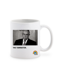 The Taminator Ceramic Mug