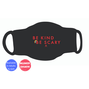 Single Face Covering - Be Kind Be Scary Rainbow