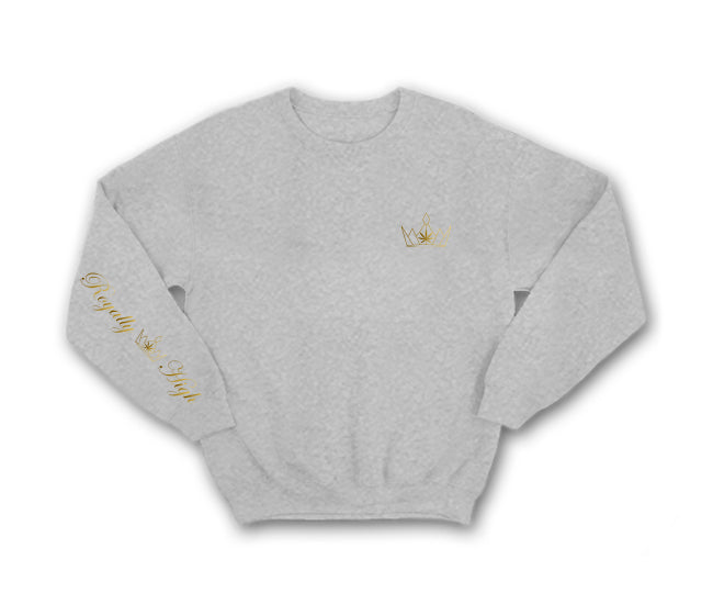 Heather Grey Sweatshirt with Royally High gold 420 design