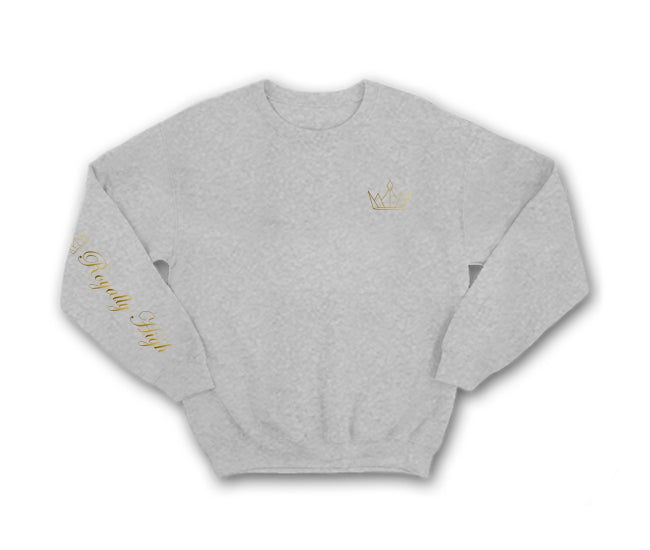 Heather Grey sweatshirt with gold Royally High Crown