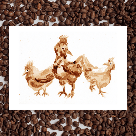 'Cluckin' Good Time' Coffee Art Painting