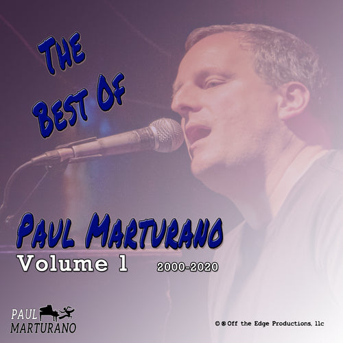 Best Of Paul Marturano 2000-2020 Volume 1