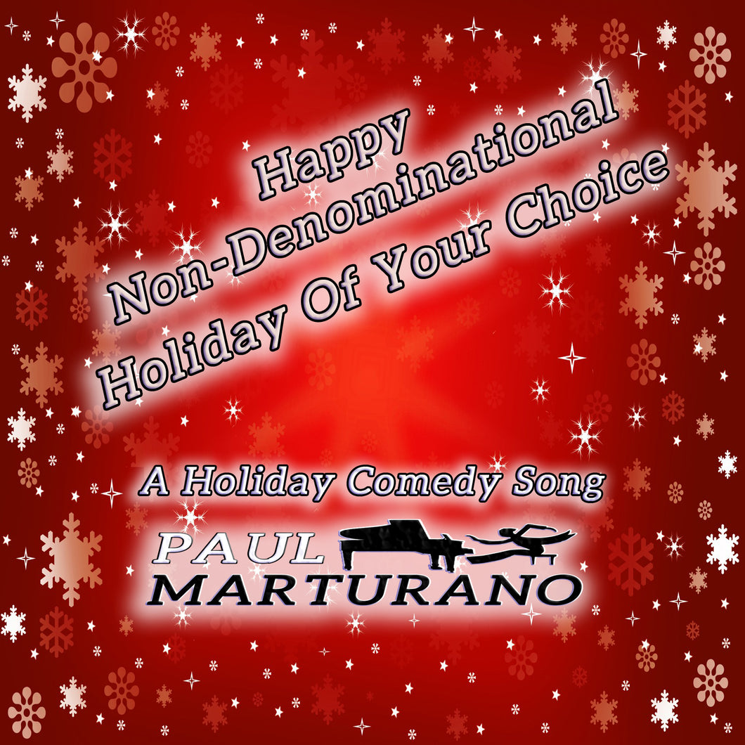 Happy Non Denominational Holiday of Your Choice Digital Download (Plus 5 other Songs)
