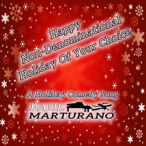 Happy Non Denominational Holiday of Your Choice CD (Plus 5 other Songs)