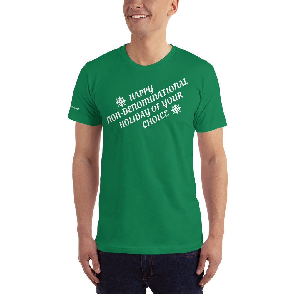 Happy Non-Denominational Holiday of Your Choice T-Shirt and an MP3 of the song!