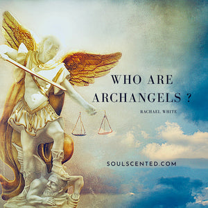 Who are the Archangels?